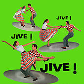 Jive! Jive! Jive! de Various Artists