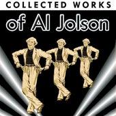 Collected Works Of Al Jolson by Al Jolson