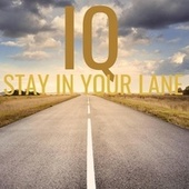 Stay in your Lane by IQ
