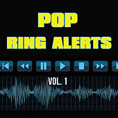 Ring Alerts - Pop, Vol. 1 by Various Artists