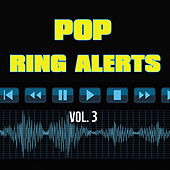 Ring Alerts - Pop, Vol. 3 by Various Artists