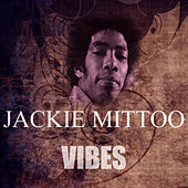 Vibes by Jackie Mittoo