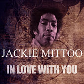 In Love With You by Jackie Mittoo