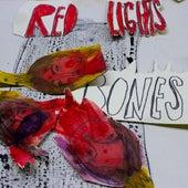 Red Lights de Bones