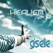 Heaven 2k12 by Giselle