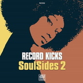 Record Kicks Soul Sides, Vol. 2 by Various Artists