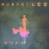 Getting At Her by Murphy Lee