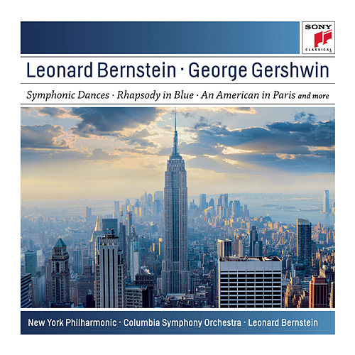 Gershwin: Symphonic Dances from West Side Story; Candide Overture; Rhapsody in Blue; An American in Paris by Various Artists