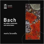 Bach: Sei suites a violoncello solo senza basso - Six Suiten für Cello Solo von Mario Brunello