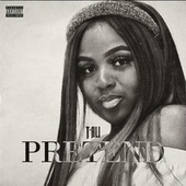 Pretend by Tali (Latin)