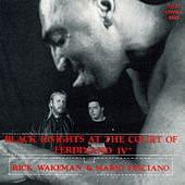 Black knights at the court of Ferdinand IV° de Rick Wakeman