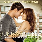 The Vow: Für immer Liebe [Music From The Motion Picture] von The Vow: Für immer Liebe [Music From The Motion Picture]