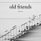 Old friends by Advait