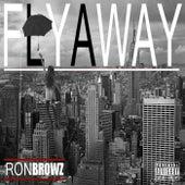 Fly Away de Ron Browz