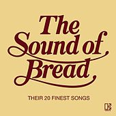 The Sound Of Bread de Bread