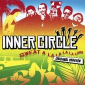 Sweat [A La La La La Long] von Inner Circle