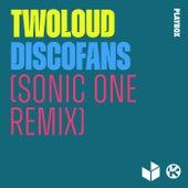 Discofans (Sonic One Remix) von Twoloud