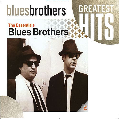 The Blues Brothers - The Essentials de Blues Brothers