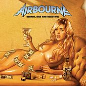 Blonde, Bad And Beautiful von Airbourne