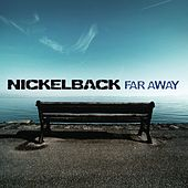 Far Away de Nickelback