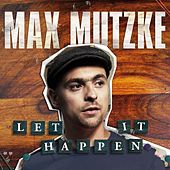Let It Happen von Max Mutzke