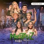 Mastruz com Leite, Pt. 02 (Acústico) by Mastruz Com Leite