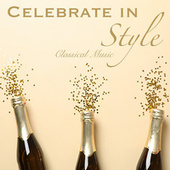 Celebrate in Style Classical Music von Various Artists