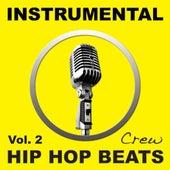 Instrumental Hip Hop Beats, Vol. 2 (Rap, Pop, R&b, Dirty South, West, East, Coast, Dj, Freestyle Beat, Hiphop Instrumentals) by Instrumental Hip Hop Beats Crew