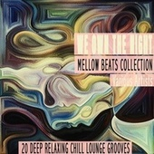 We Own the Night - Mellow Beats Collection di Various Artists