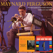 The New Sounds Of Maynard Ferguson/Come Blow Your Horn de Maynard Ferguson