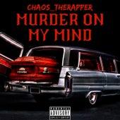 Murder On My Mind von Chaos_therapper