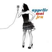 Appelle-Moi Jen (Edition Collector) von Jenifer