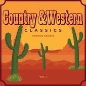 Country & Western Classics, Vol. 1 von Various Artists
