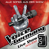 13.01. - Alle Songs aus der Live Show #3 by The Voice Of Germany