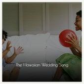 The Hawaiian Wedding Song de Various Artists