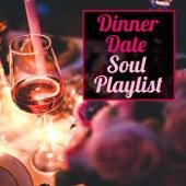 Dinner Date Soul Playlist de Various Artists