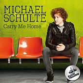 Carry Me Home by Michael Schulte