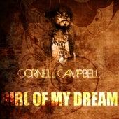 Girl Of My Dreams de Cornell Campbell