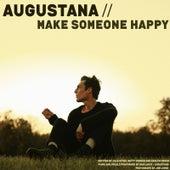 Make Someone Happy van Augustana