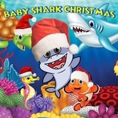 Baby Shark Christmas by Various Artists