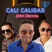 CALI CALIDAD de John Dennis
