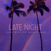 Late Night by Tommy Will