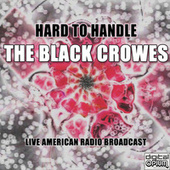 Hard to Handle (Live) de The Black Crowes