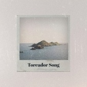 Toreador Song by Various Artists