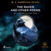 B. J. Harrison Reads the Raven and Other Poems von Edgar Allan Poe