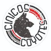 CINICOS COYOTES von Cinicos Coyotes