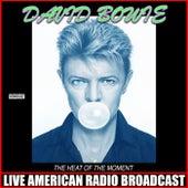 The Heat Of The Moment von David Bowie