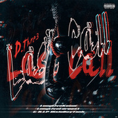 Last Call by D.Thre3
