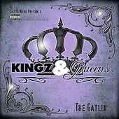 Kingz & Queenz by Gatlin