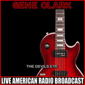 The Devils Eye by Gene Clark